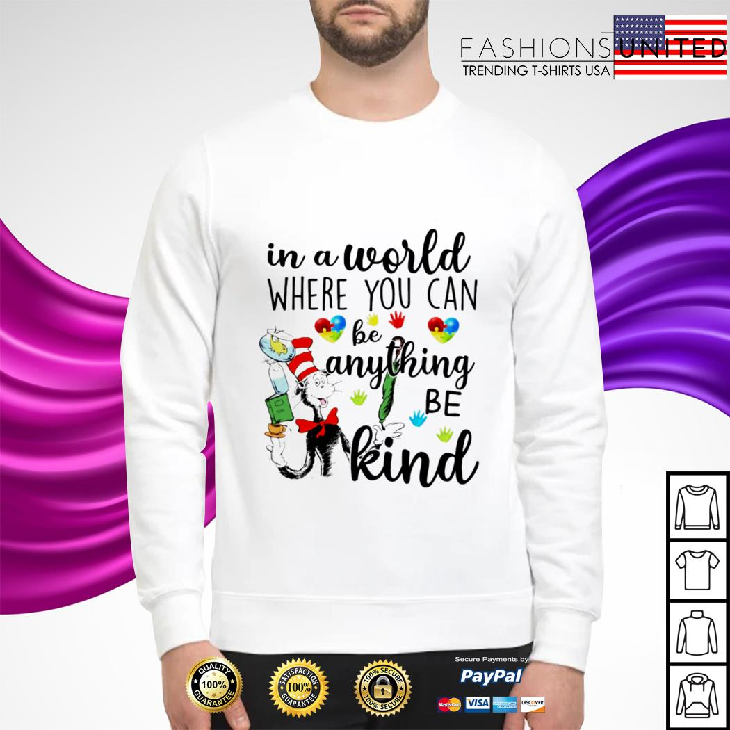 In a world where you can be anything be kind sweater