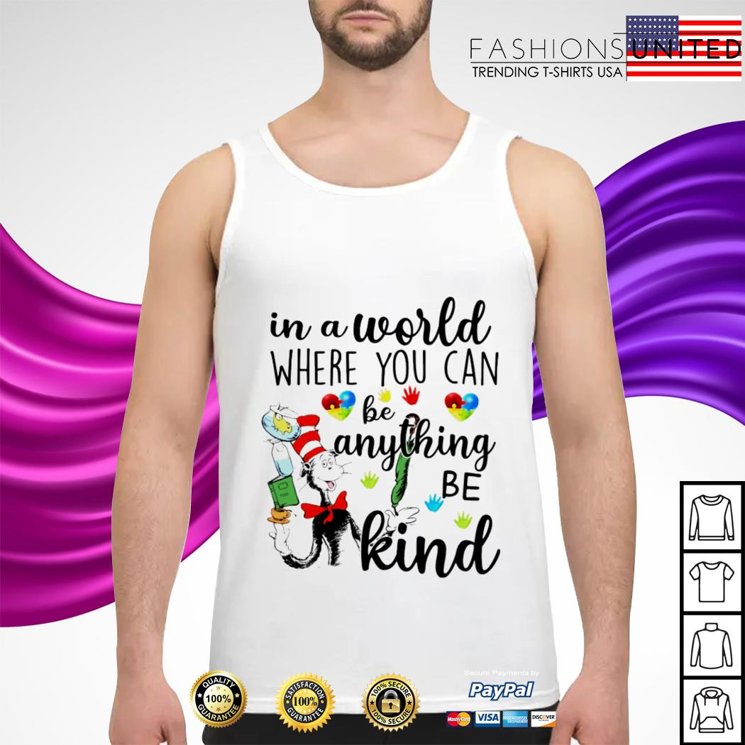 In a world where you can be anything be kind tank-top