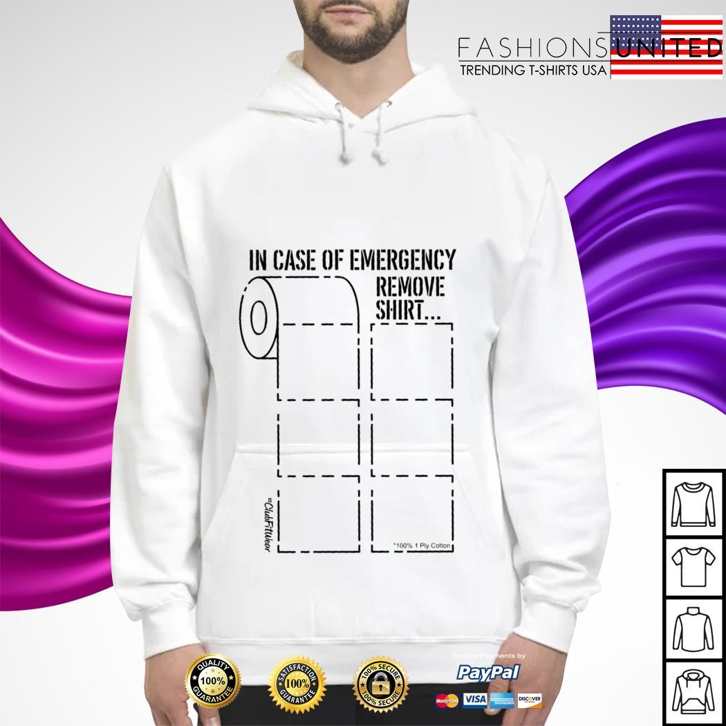 In case of emergency remove hoodie