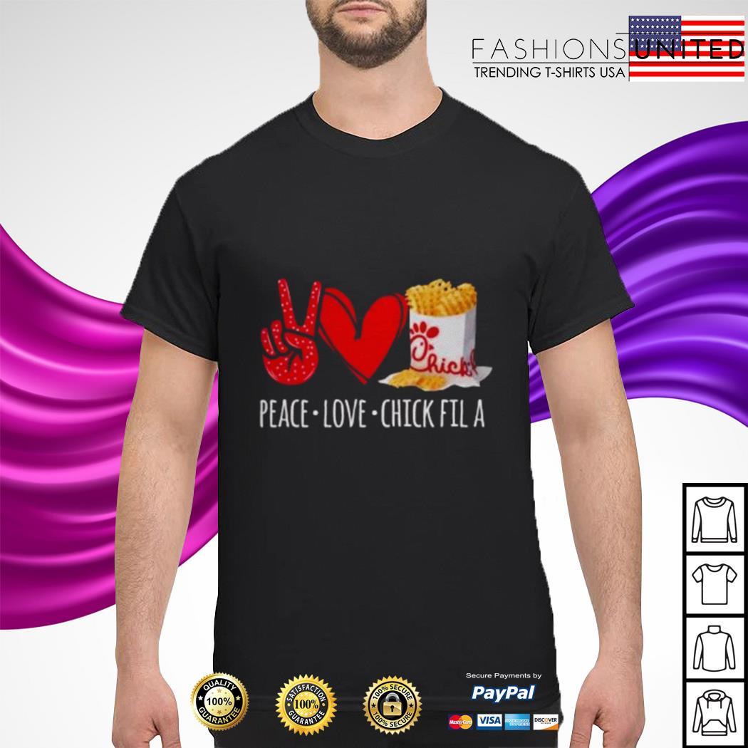 Peace love chick fil a shirt