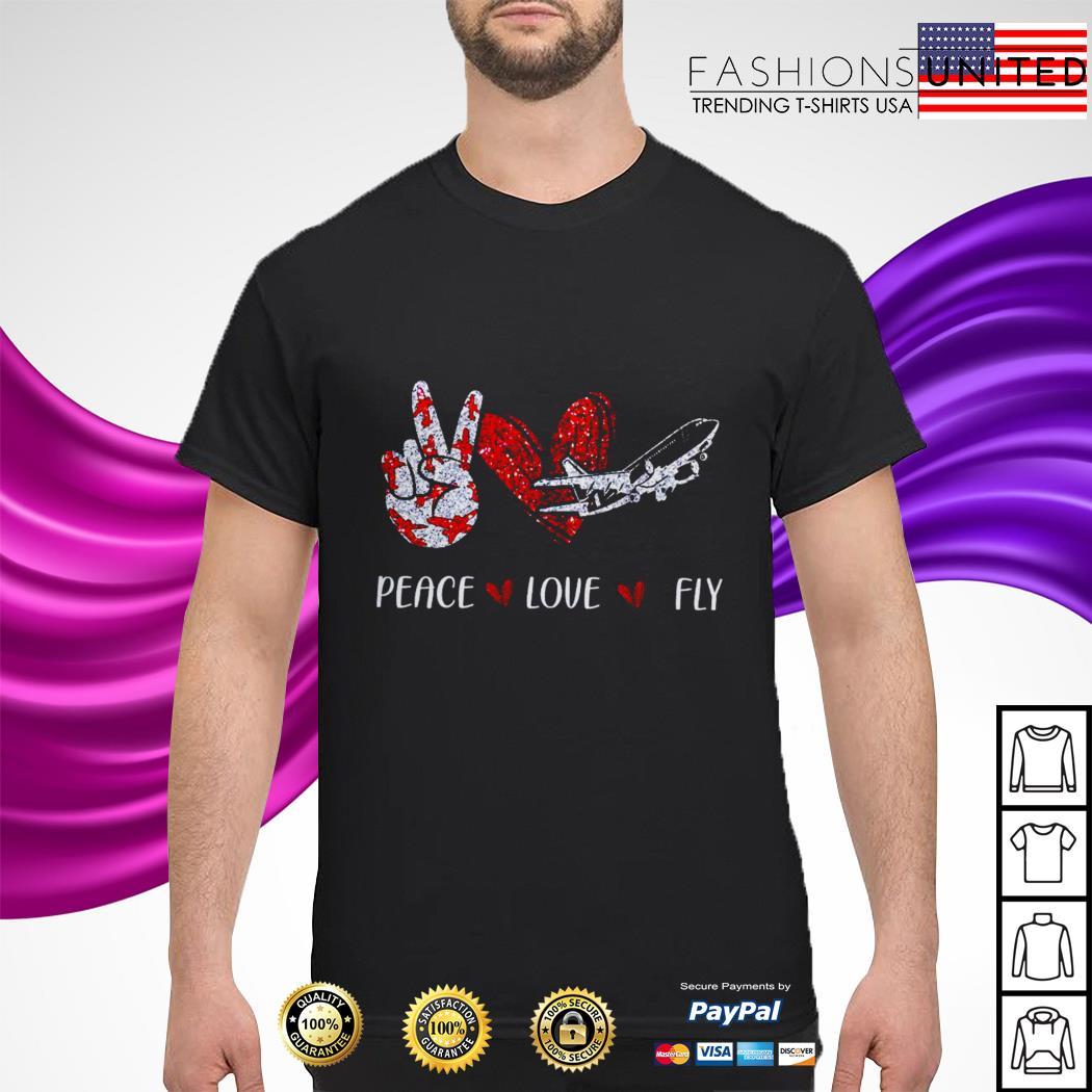 Peace love fly shirt