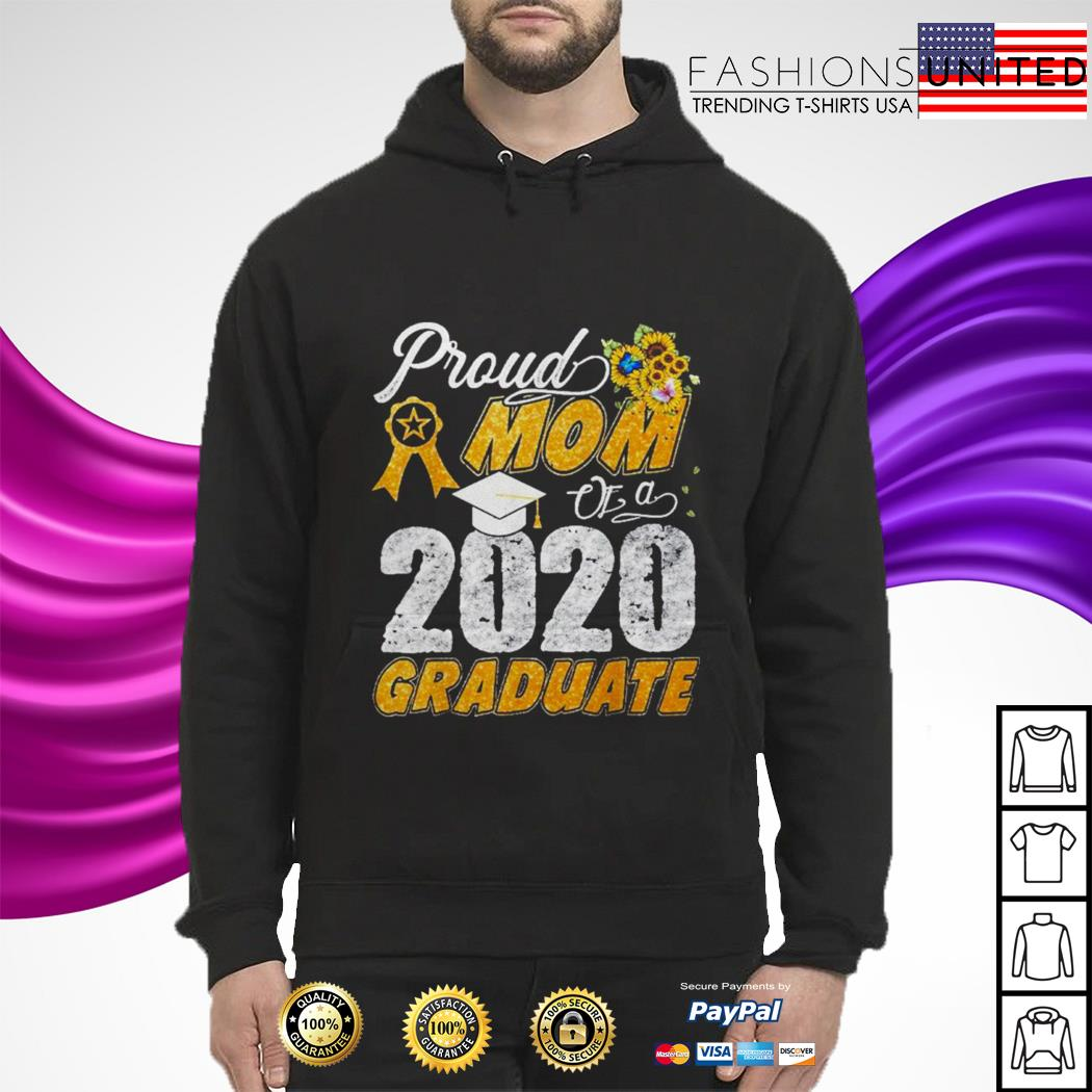 Proud mom of a 2020 graduate hoodie