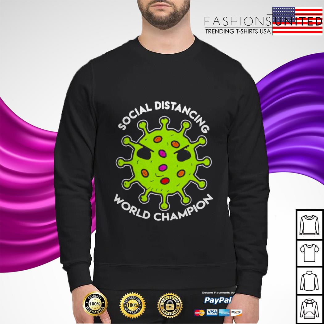 Social distancing world champion sweater