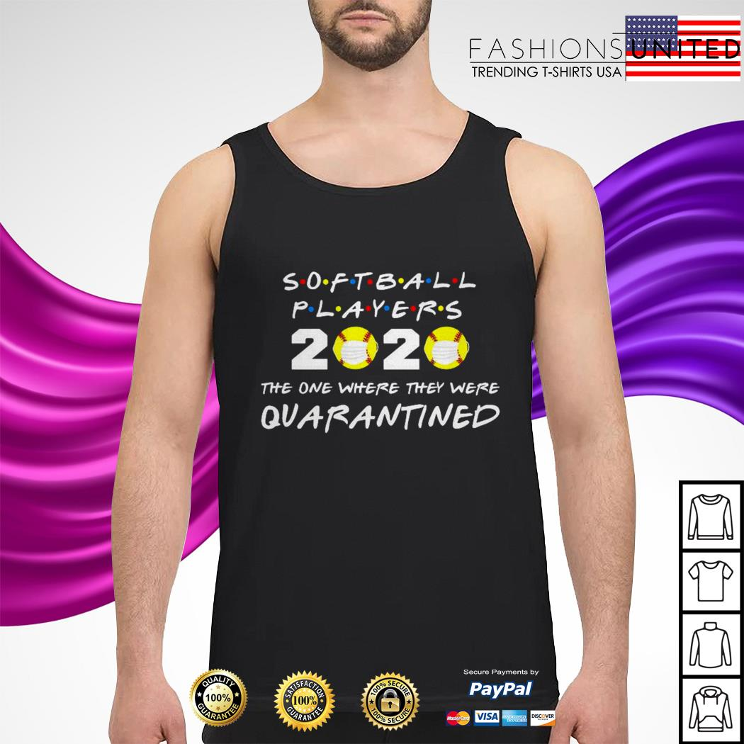 Softball players 2020 the one where they were quarantined tank-top