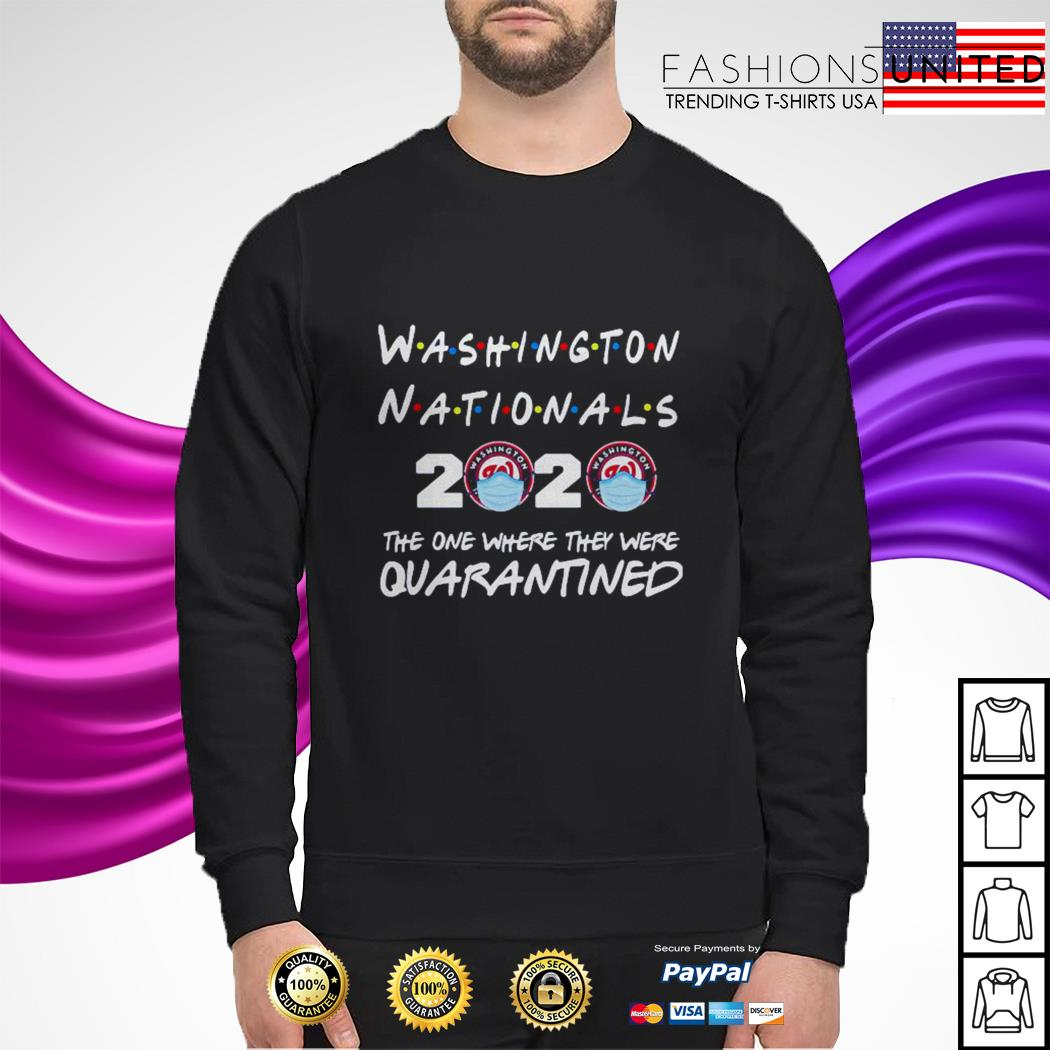 Washington Nationals 2020 the one where they were quarantined sweater