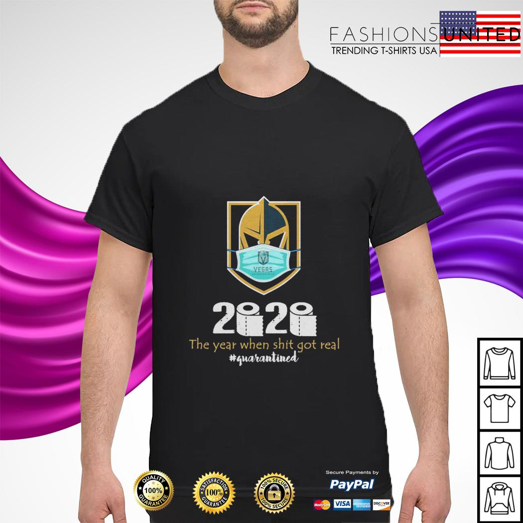 Vegas 2020 the year when shit got real quarantine shirt
