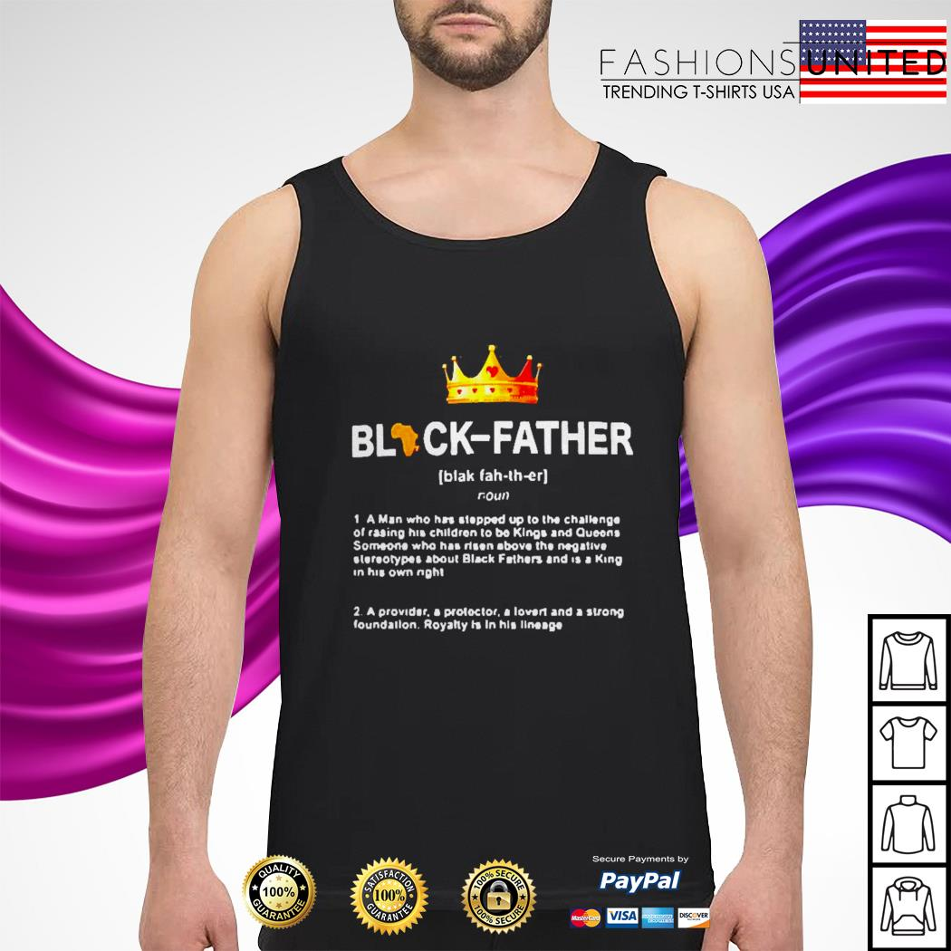 Black father a man who stepped tank-top