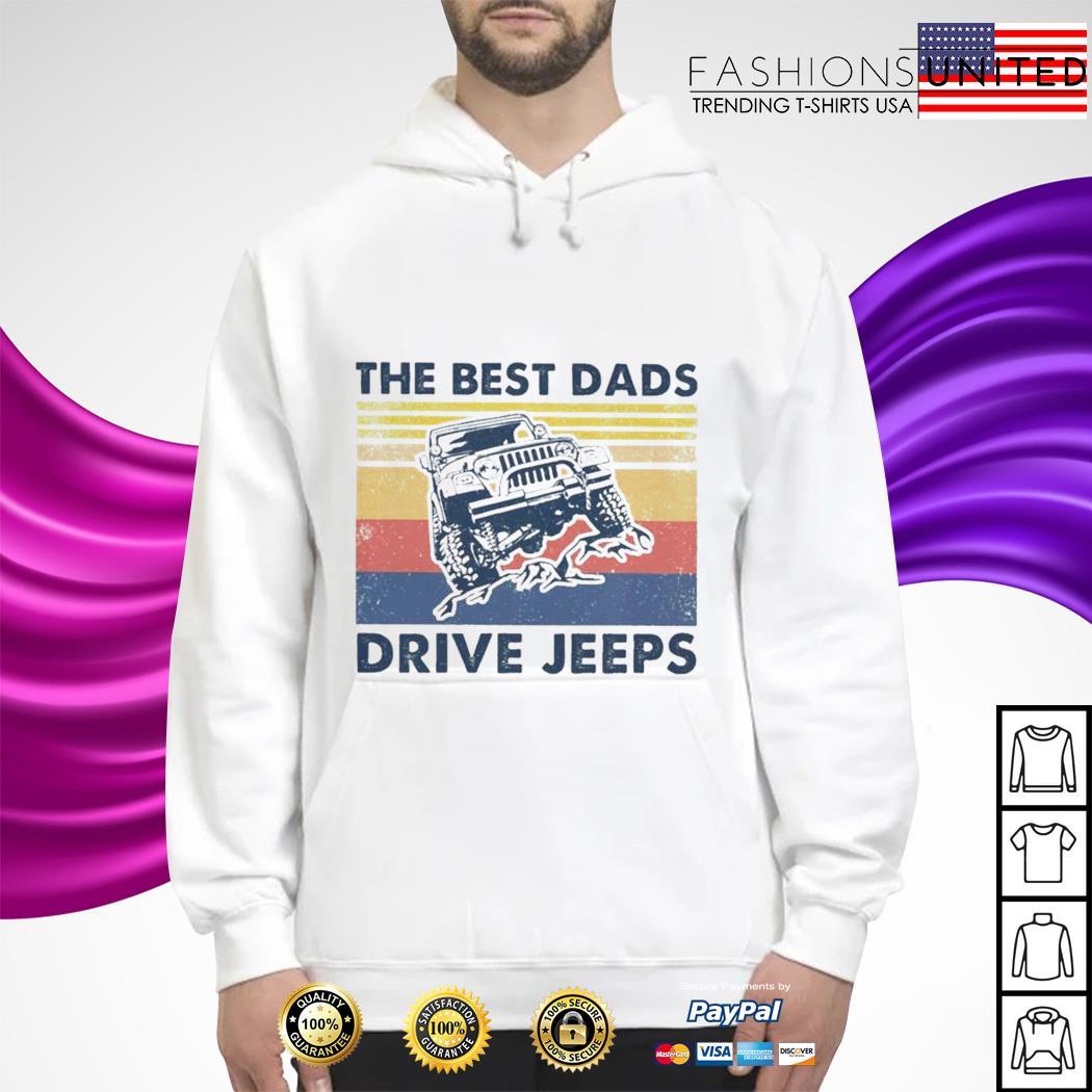 The best dads drive jeeps vintage hoodie