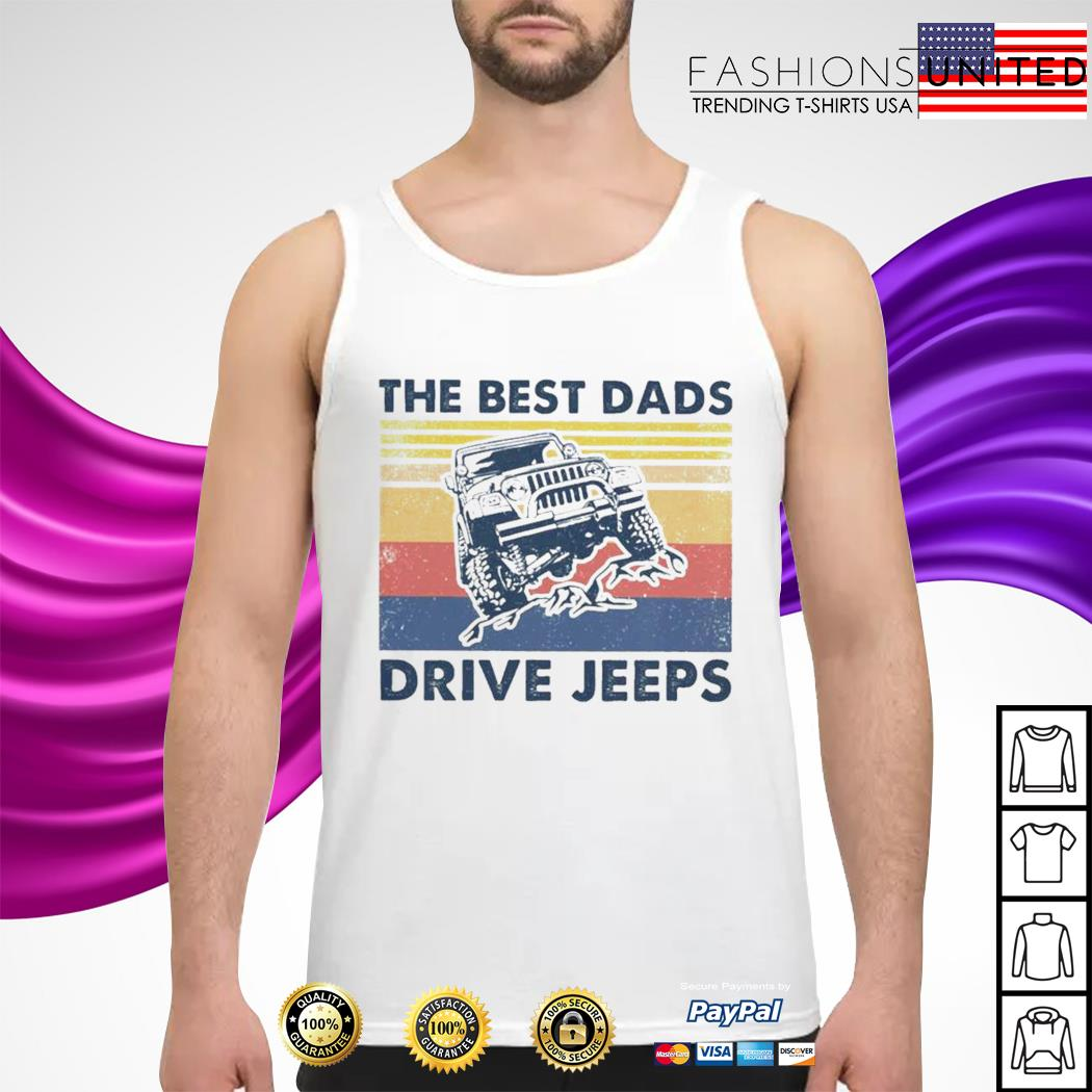 The best dads drive jeeps vintage tank-top