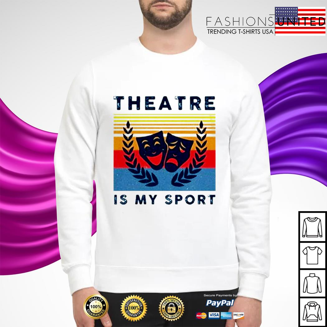 Theatre is my sport vintage sweater