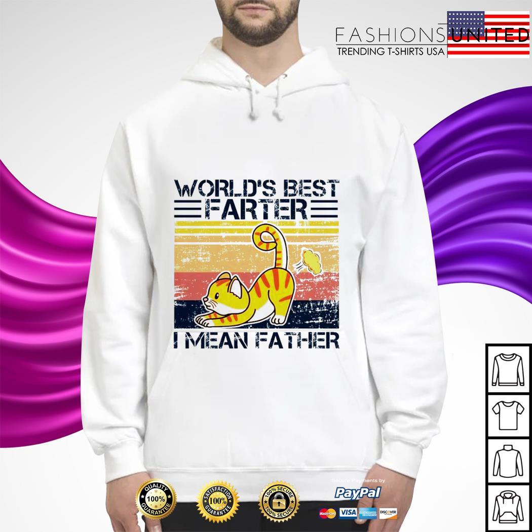 World's best farter I mean father vintage hoodie