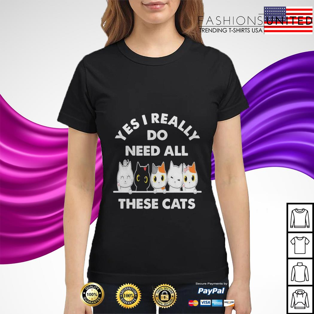 Yes I really do need all these cats ladies tee