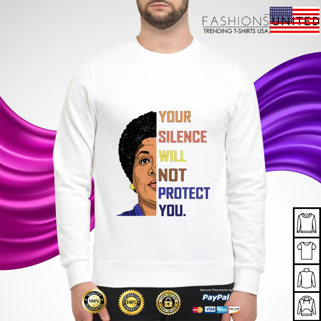 Your silence will not protect you sweater