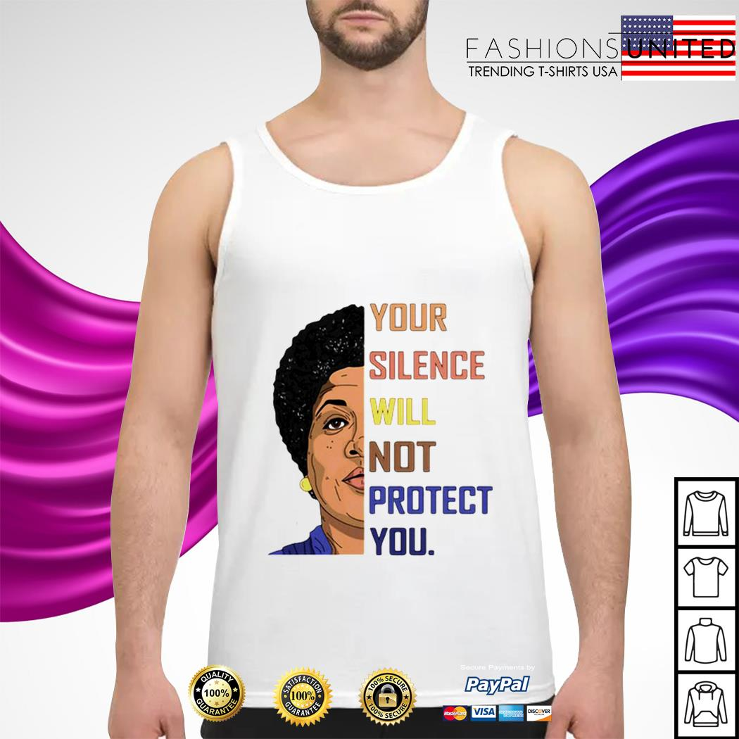 Your silence will not protect you tank-top