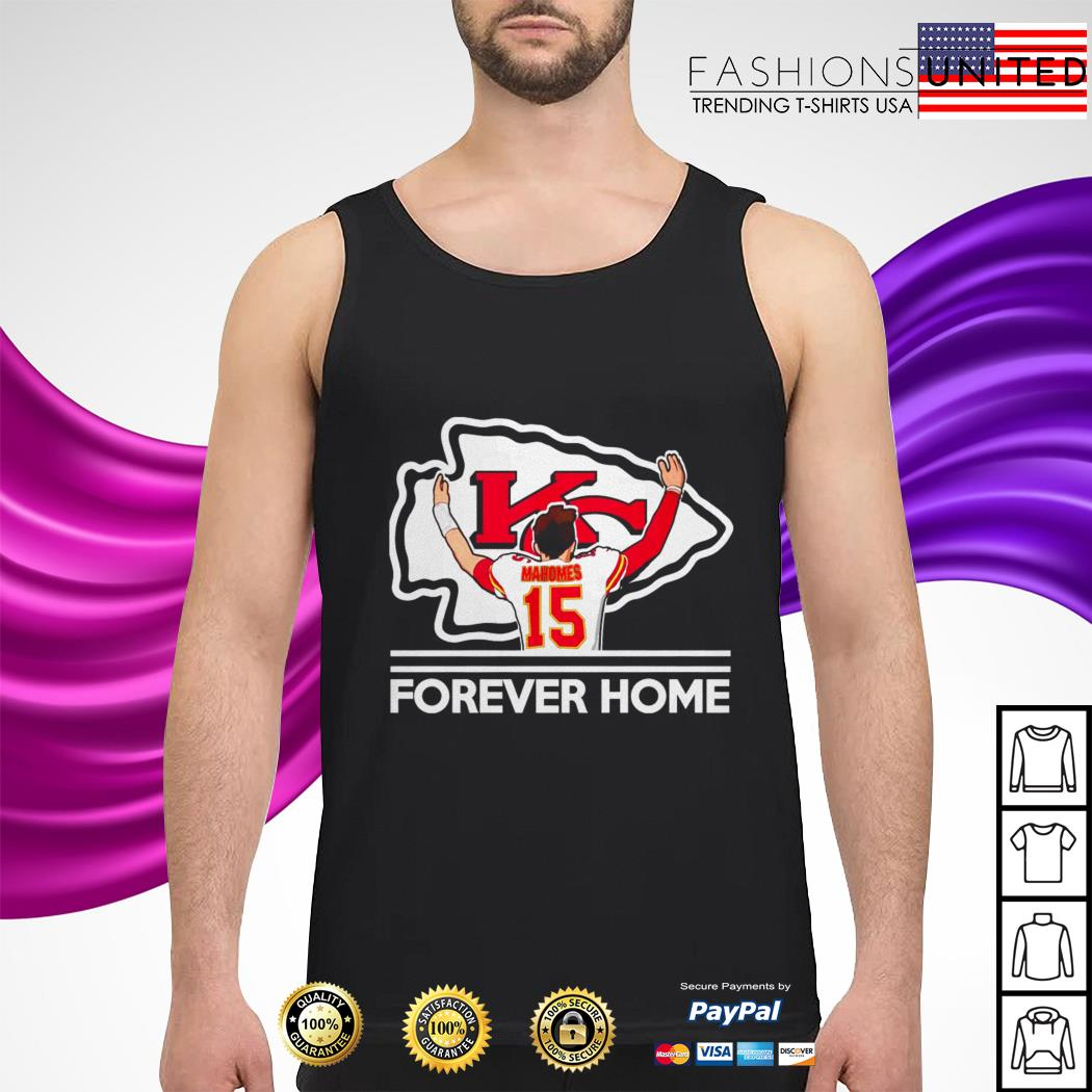 Mahomes Kansas City Chiefs Forever Home  Tank-Top
