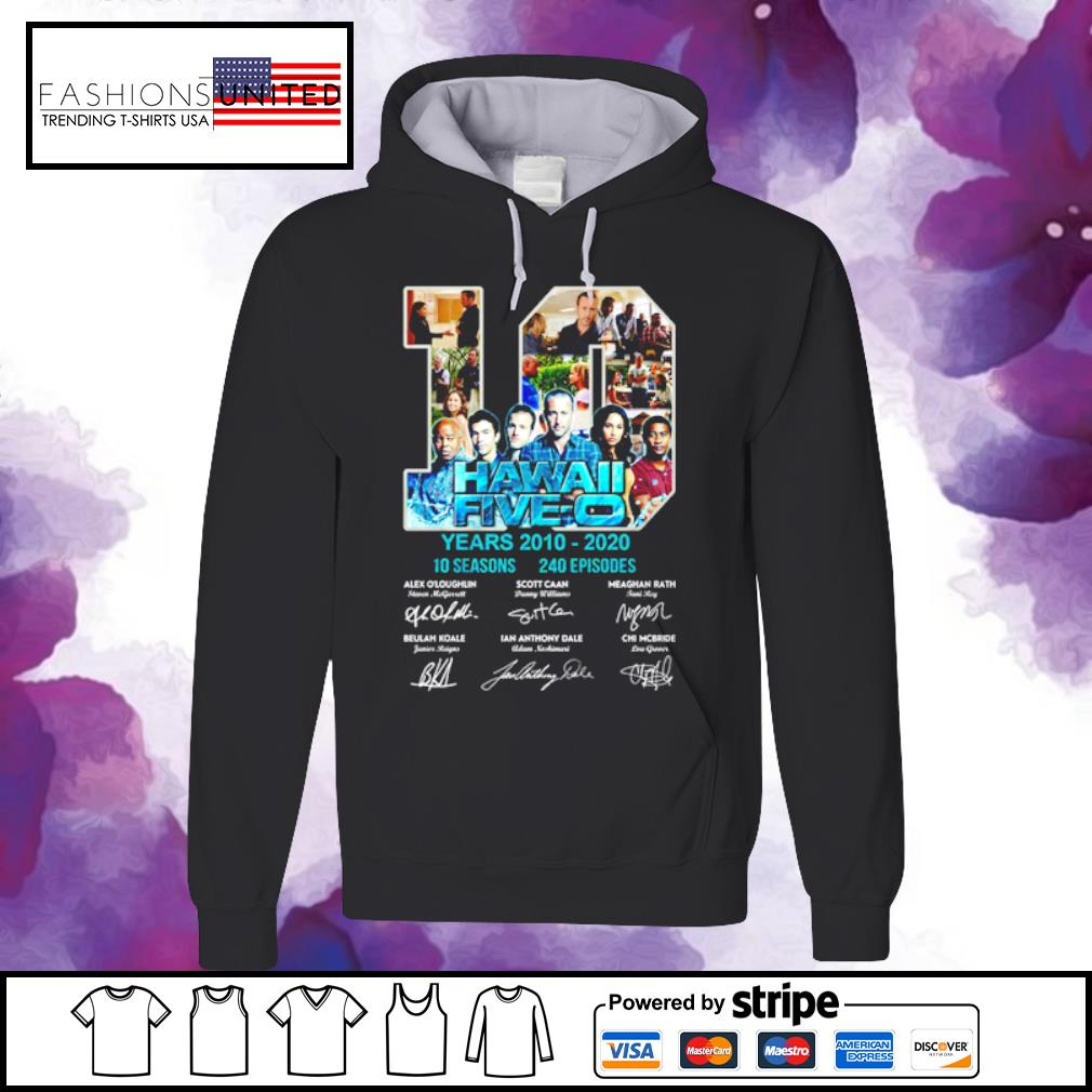10 Hawall five-o years 2010 2020 10 seasons 240 episodes signature s hoodie
