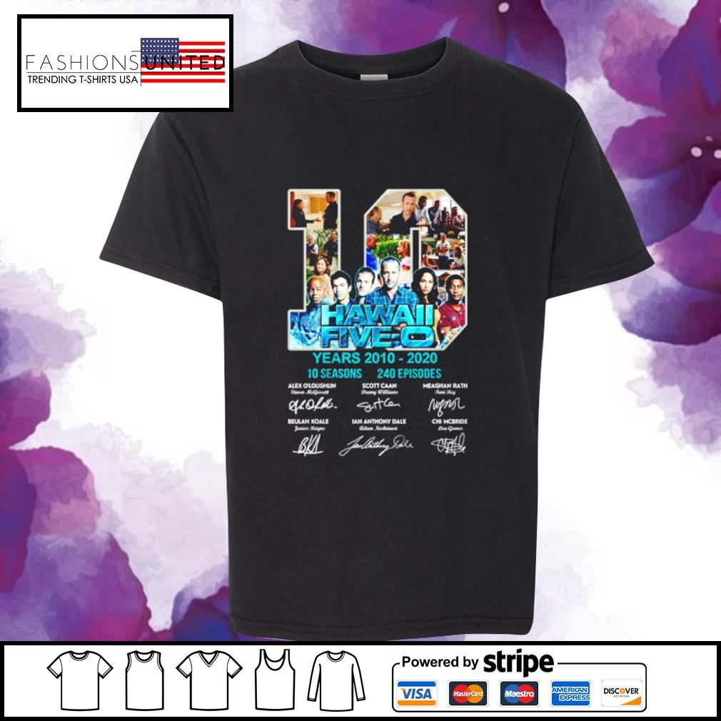 10 Hawall five-o years 2010 2020 10 seasons 240 episodes signature s youth-tee