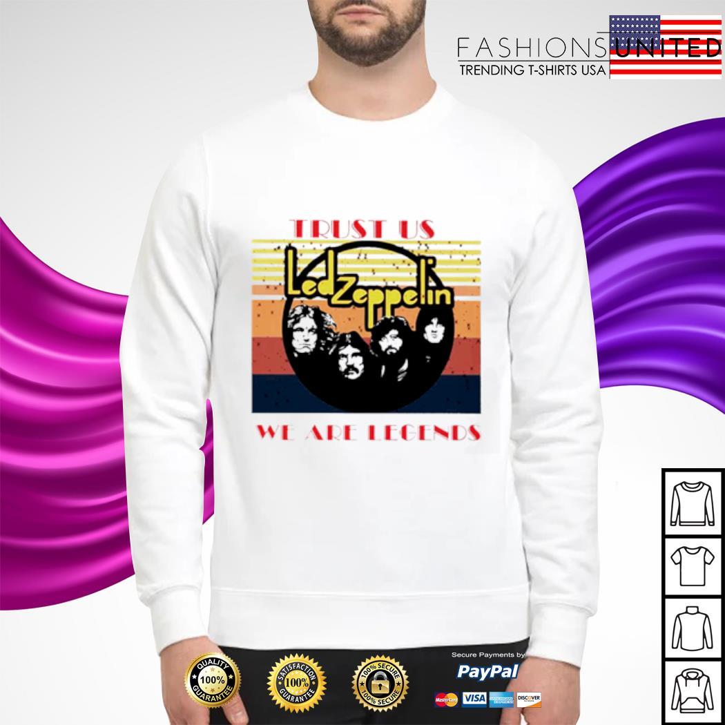 Trust us Led zeppelin we are legends vintage s sweater