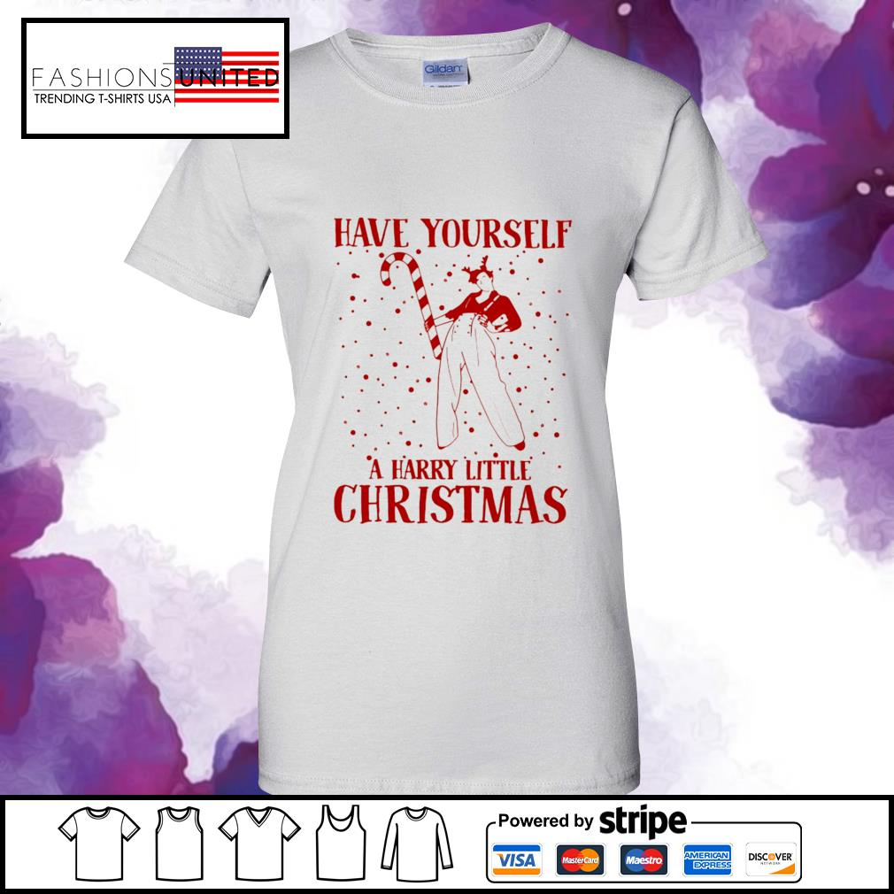 Harry Styles have yourself a Harry little Christmas s ladies-tee